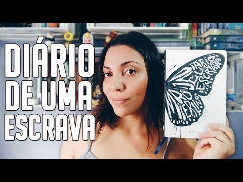 DIÁRIO DE UMA ESCRAVA   Leitura das Cinco