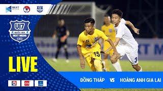 Full | Đồng Tháp - HAGL | VCK U17 Quốc gia - Next Media 2020 | HAGL Media