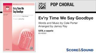 Ev'ry Time We Say Goodbye, arr. Jamey Ray – Score & Sound