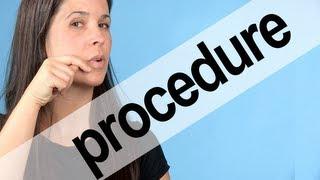 How to Pronounce PROCEDURE -- American English