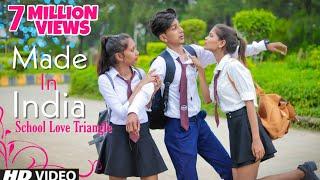 Made In India | School Love Story 2019 | Guru Randhawa | Aman Sharma | Cover