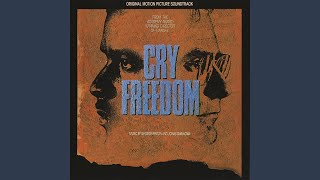 Cry Freedom (Cry Freedom/Soundtrack Version)