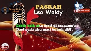 PASRAH - Leo Waldi Dangdut Karaoke Tanpa Vokal