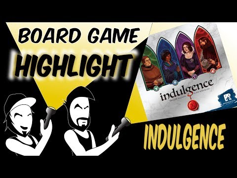 Board Game Highlight: Indulgence