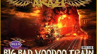 """""""Big Bad Voodoo Train"""" Blues Southern Rock CD Preview by ARay 2015"""