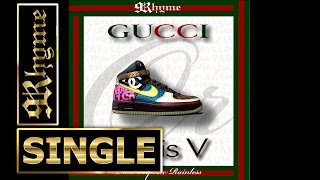 9Rhyme - Gucci Or Louis V (Prod. By Lee) © 2011
