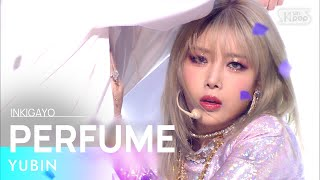 Yubin(유빈) - PERFUME(향수) @인기가요 inkigayo 20210117