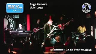 Euge Groove - Livin Large
