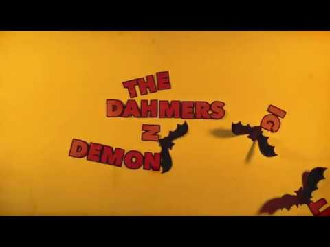 THE DAHMERS - DEMON NIGHT (Official Video)