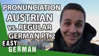 Austrian German vs German German Part II