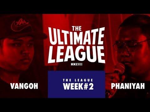 "THE ULTIMATE LEAGUE (2017) EP.11 : VANGOE vs PH4NIYAH ""NO BEAT"" | RAP IS NOW"