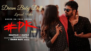 Dream Baby Doll Lyrical Video Song | #PK Telugu Movie | Hemanth,Aashu,Rachana | |Kabir Rafi