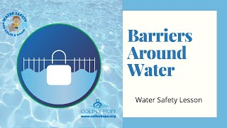 LESSON: Barriers Around Water