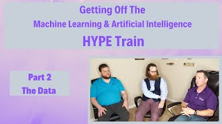 ML and AI Hype Train - Part 2