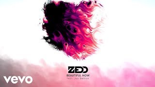 Zedd - Beautiful Now (Audio) ft. Jon Bellion
