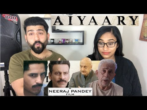 Download Aiyaary Reaction | Manoj Bajpayee, Sidharth Malhotra | Neeraj Pandey's Another GEM?! HD Video