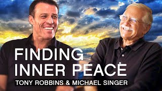 Tony Robbins And Michael A Singer | Breaking Patterns And Finding Inner Peace