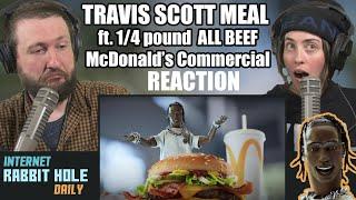 Travis Scott McDonalds Meal Commercial Reaction   Internet Rabbit Hole Daily