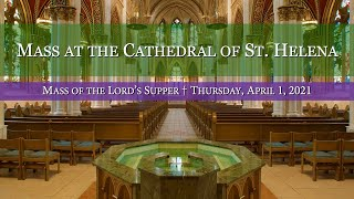 Mass of the Lord's Supper at the Cathedral of St. Helena