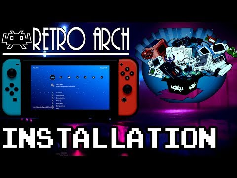 HOW TO INSTALL RetroArch 1 7 5 for NINTENDO SWITCH (  NSP &  NRO ) DOWNLOAD  - SOUNDTRICK
