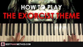HOW TO PLAY - The Exorcist Theme (Piano Tutorial Lesson)