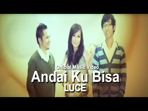 Luce - Andai Ku Bisa [Official Music VIdeo]