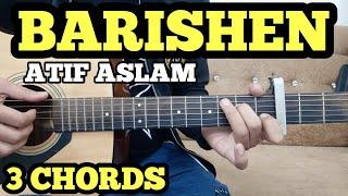 BAARISHEIN - Atif Aslam Guitar Chords Lesson by FUXiNO   3 Open Chords   Valentine Day Special