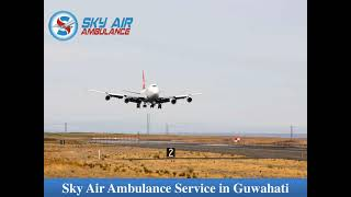 Select Air Ambulance from Kolkata with Fabulous Medical Features