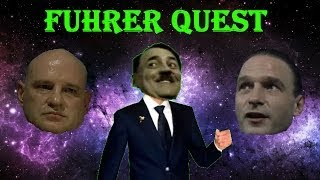 Fuhrer Quest (A Parody Of Brody Quest)