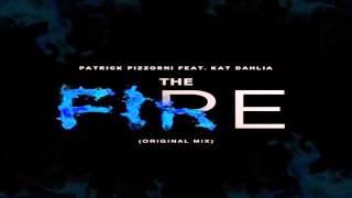 Patrick Pizzorni Feat. Kat Dahlia   The Fire