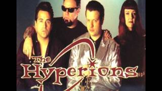 The Hyperions - Rock Me Like a Titan