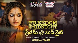 Freedom @ Midnight | ఫ్రీడమ్@మిడ్ నైట్ Teaser | Telugu Short Film | Anupama Parameswaran | RJ Shaan
