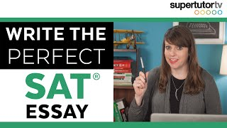 3 Tips: Writing the Perfect SAT® Essay! CRUSH THE TEST!