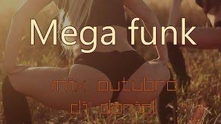 #02 Mega Funk da Putaria Dj Daniel 10/15