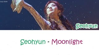 SEOHYUN (서현) - Moonlight lyrics [Han|Rom|Eng]