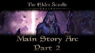 ESO - Main Story Arc - Part 2 - The Harborage
