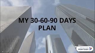 My First 30 60 90 Days Plan