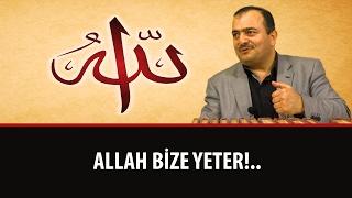 Süleyman MALKOÇ - Allah Bize Yeter!..
