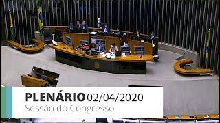 Congresso Nacional - Congresso Nacional - Outro Evento - 02/04/2020 11:00