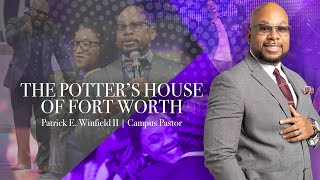 The Potters House Of Fort Worth  