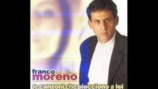 Franco Moreno Ogge Dimane E Sempe By Melania Tagli Hd