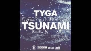 Gambar cover Tyga - Tsunami (Remix)