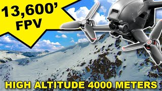 Can The DJI FPV Fly At 13,000 Feet ?
