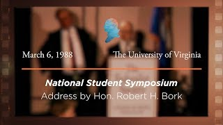 Click to play: Address by Hon. Robert H. Bork [Archive Collection]
