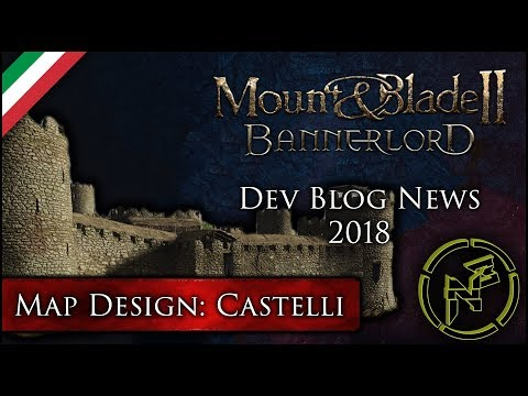 Mount & Blade II: Bannerlord ► Gameplay ITA / Dev Blog News 2018 ► Map Design: Castelli
