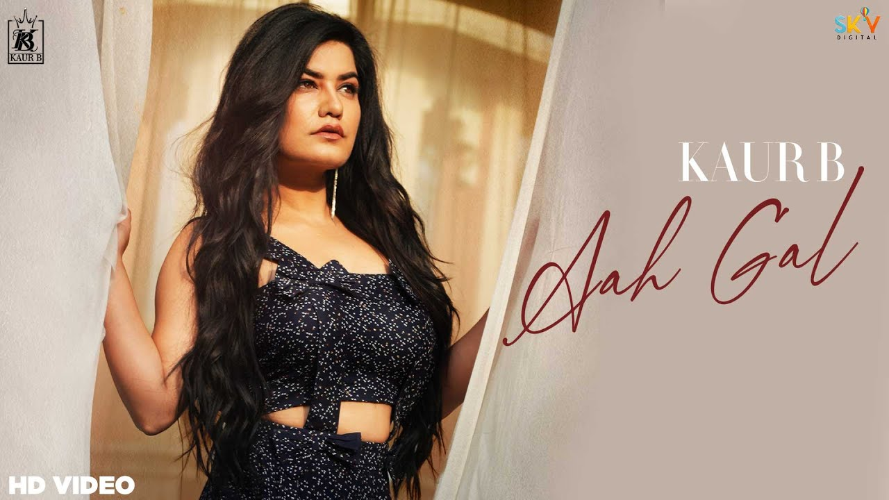 Aah Gal mp3 Song Free Download