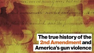 The incredible history of the 2nd Amendment and America's gun violence problem | Jill Lepore