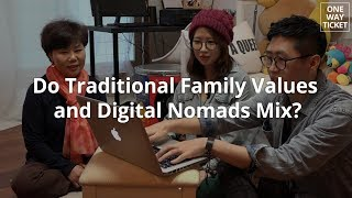 Do Traditional Family Values and Digital Nomads Mix?