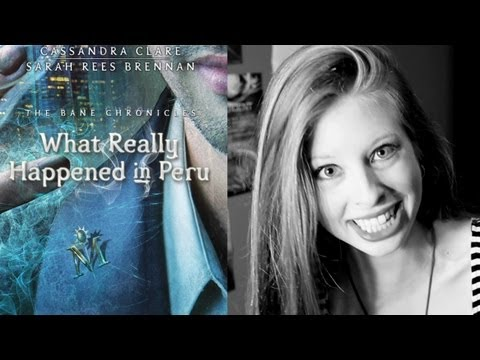 THE BANE CHRONICLES: WHAT REALLY HAPPENED IN PERU   booktalk wtih XTINEMAY