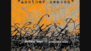"Darkest Hour - ""Another Reason"""